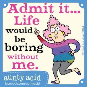 Aunty Acid - Week 11-2015 - Saai zonder mij